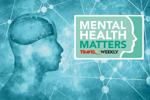 Special Report: Travel Weekly Mental Health Matters