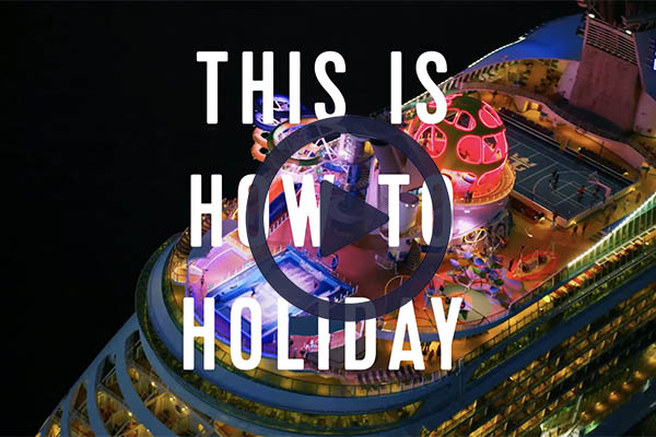 Video: Royal Caribbean 'This is How To Holiday' for turn-of-year