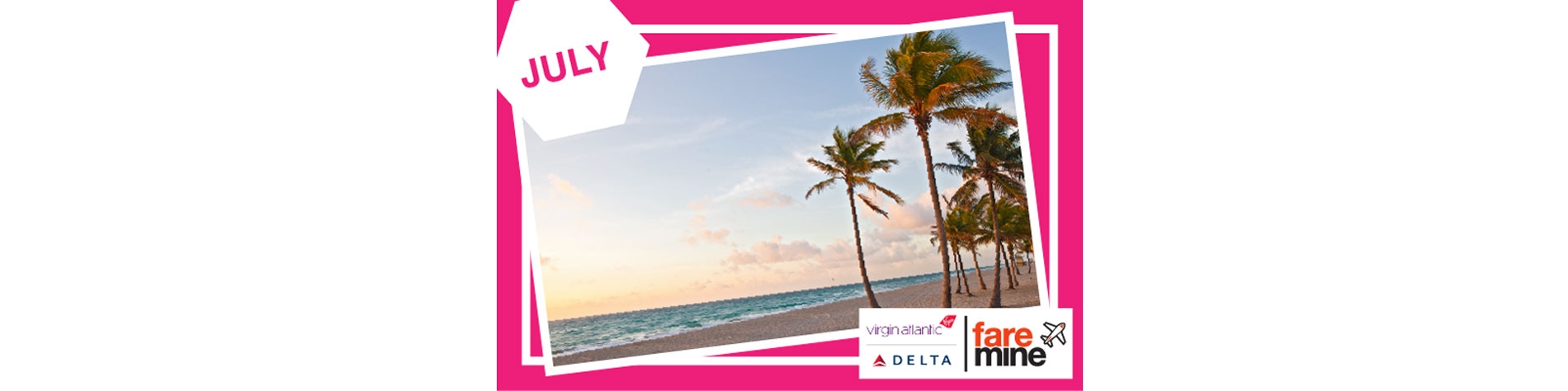 Celebrate Summer this month with Faremine and TWO airline incentives on AFKLM and Virgin Delta