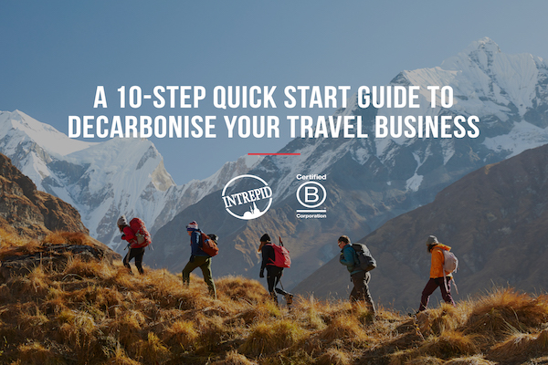 Intrepid issues ten-point guide to help travel firms decarbonise